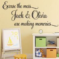 Personalised Excuse the Mess Memories  ~ Wall sticker / decals